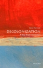Image for Decolonization  : a very short introduction