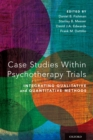 Image for Case Studies Within Psychotherapy Trials: Integrating Qualitative and Quantitative Methods