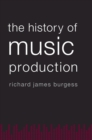 Image for The history of music production