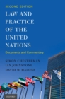 Image for Law and practice of the United Nations  : documents and commentary
