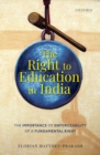Image for The right to education in India  : the importance of enforceability of a fundamental right