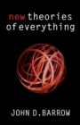 Image for New theories of everything  : the quest for ultimate explanation