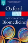 Image for A dictionary of biomedicine