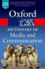 Image for A dictionary of media and communication