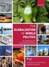 Image for The globalization of world politics  : an introduction to international relations