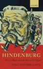 Image for Hindenburg  : power, myth, and the rise of the Nazis
