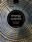 Image for Energy science  : principles, technologies, and impacts