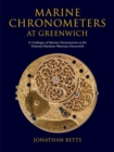 Image for Marine chronometers at Greenwich  : a catalogue of marine chronometers at the National Maritime Museum, Greenwich
