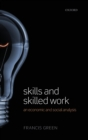 Image for Skills and skilled work  : an economic and social analysis