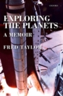 Image for Exploring the planets  : a memoir