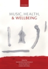 Image for Music, health, and wellbeing