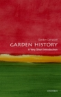 Image for Garden history  : a very short introduction