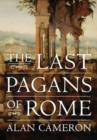Image for The last pagans of Rome