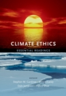 Image for Climate Ethics: Essential Readings