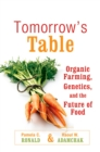 Image for Tomorrow's table: organic farming, genetics, and the future of food