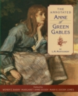 Image for The annotated Anne of Green Gables