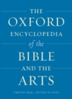 Image for The Oxford encyclopedia of the Bible and the arts