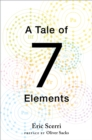 Image for A tale of seven elements