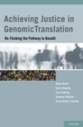 Image for Achieving justice in genomic translation: rethinking the pathway to benefit