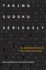 Image for Taking Sudoku Seriously: The Math Behind the World's Most Popular Pencil Puzzle