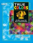 Image for True Colors: An EFL Course for Real Communication, Basic Level