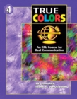 Image for True Colors: An EFL Course for Real Communication, Level 4 : Student's Book 4