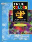 Image for True Colors : An EFL Course for Real Communication : Basic Level Teacher's Edition