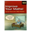 Image for Improve your maths!  : a refresher course