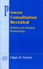 Image for Process consultation revisited  : building the helping relationship