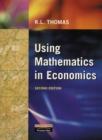 Image for Using mathematics in economics