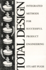 Image for Total design  : integrated methods for successful product engineering