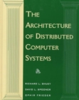 Image for The Architecture of Distributed Computer Systems : A Data Engineering Perspective on Information Systems