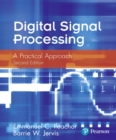 Image for Digital signal processing  : a practical approach
