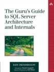 Image for The guru's guide to SQL Server architecture