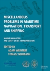 Image for Miscellaneous problems in maritime navigation, transport and shipping: marine navigation and safety of sea transportation