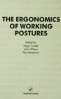 Image for The ergonomics of working postures: models, methods and cases : the proceedings of the First International Occupational Ergonomics Symposium, Zadar Yugoslavia, 15-17 April 1985