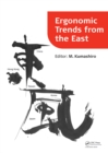 Image for Ergonomic Trends from the East: Proceedings of Ergonomic Trends from the East, Japan, 12-14 November 2008