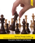 Image for Working Through Conflict : Strategies for Relationships, Groups, and Organizations