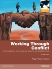Image for Working through Conflict : Strategies for Relationships, Groups, and Organizations: International Edition
