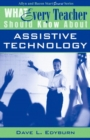 Image for What Every Teacher Should Know About Assistive Technology