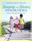 Image for Language and literacy disorders  : infancy through adolescence