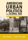 Image for American Urban Politics in a Global Age : The Reader