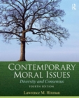 Image for Contemporary moral issues  : diversity and consensus