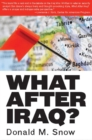 Image for What After Iraq?