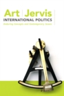 Image for International politics  : enduring concepts and contemporary issues