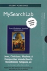 Image for MySearchLab with Pearson eText - Standalone Access Card - for Jews, Christians, Muslims : A Comparative Introduction to Monotheistic Religions
