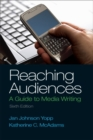 Image for Reaching audiences  : a guide to media writing