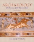 Image for Archaeology : The Science of the Human Past