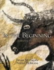 Image for In the Beginning : An Introduction to Archaeology