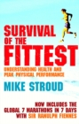Image for Survival of the fittest  : understanding health and peak physical performance